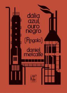 Book Cover: Dália Azul, Ouro Negro