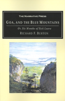 Book Cover: Goa, and the Blue Mountains : Or, Six Months of Sick Leave