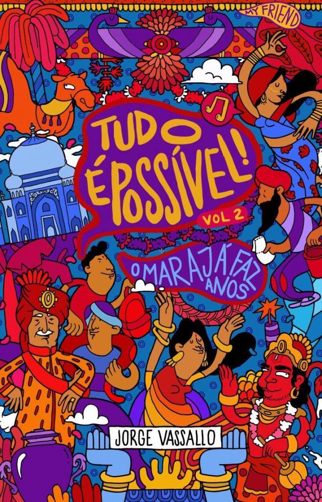 Book Cover: Tudo é Possível!: O Marajá faz Anos