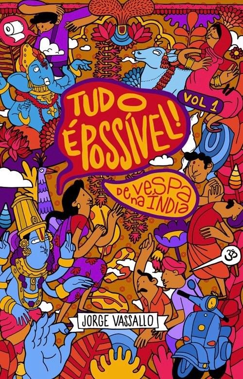 Book Cover: Tudo é Possível!: De Vespa na Índia