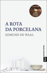 Book Cover: A Rota da Porcelana