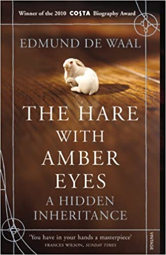Book Cover: The Hare With Amber Eyes: A Hidden Inheritance